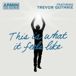 Armin van Buuren - This Is What It Feels Like (UK Radio Version)
