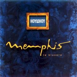 Memphis La Blusera - Adicción