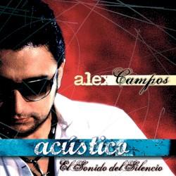 Alex Campos - ¿Qué Pasa?