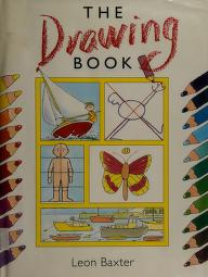 Cover of: The drawing book | Leon Baxter