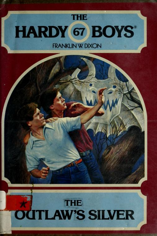 The outlaw's silver by Franklin W. Dixon