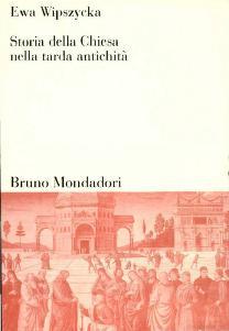 Cover of: Storia della chiesa nella tarda antichita